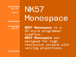 NK57 Monospace