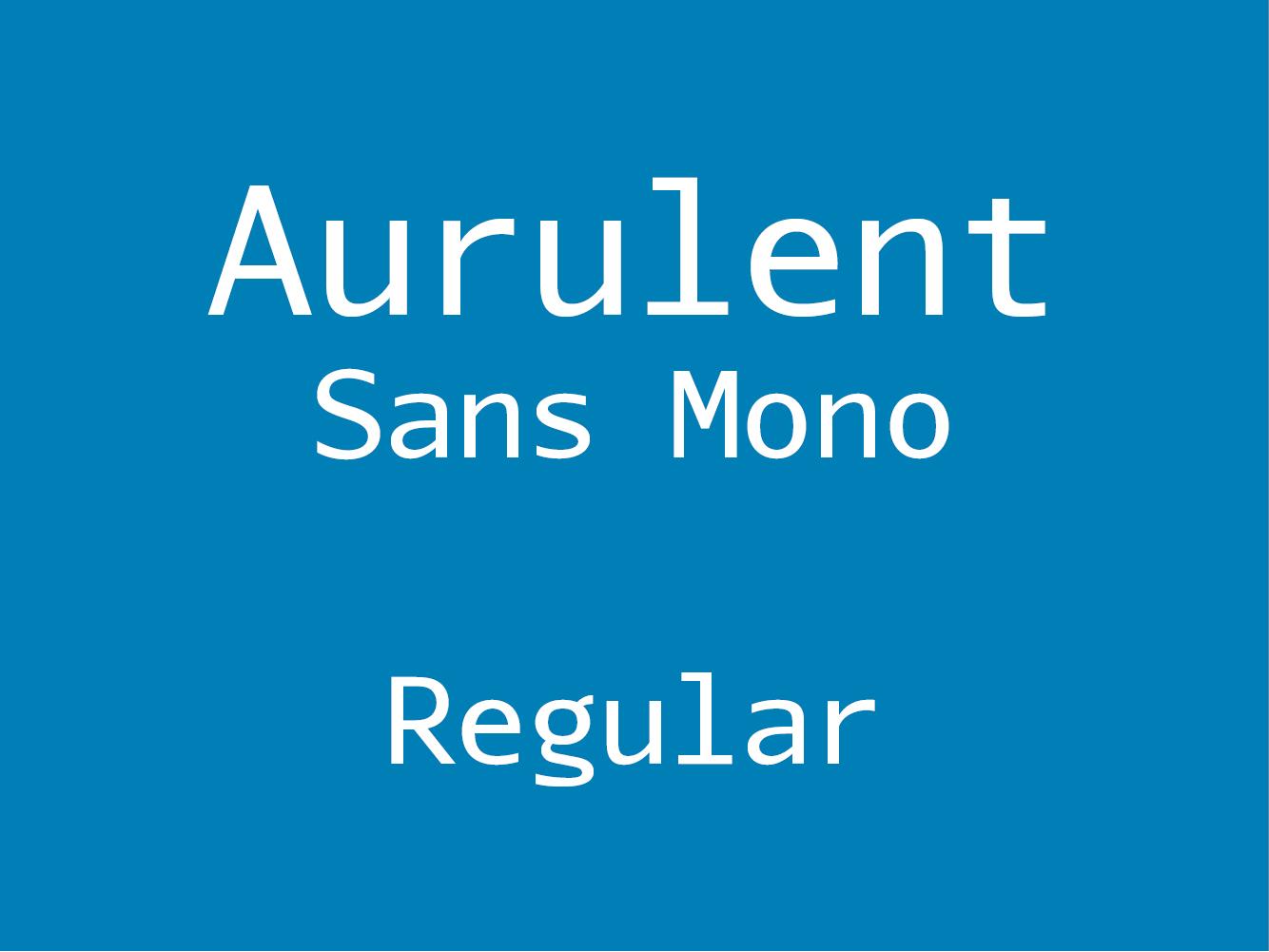 Aurulent Sans Mono