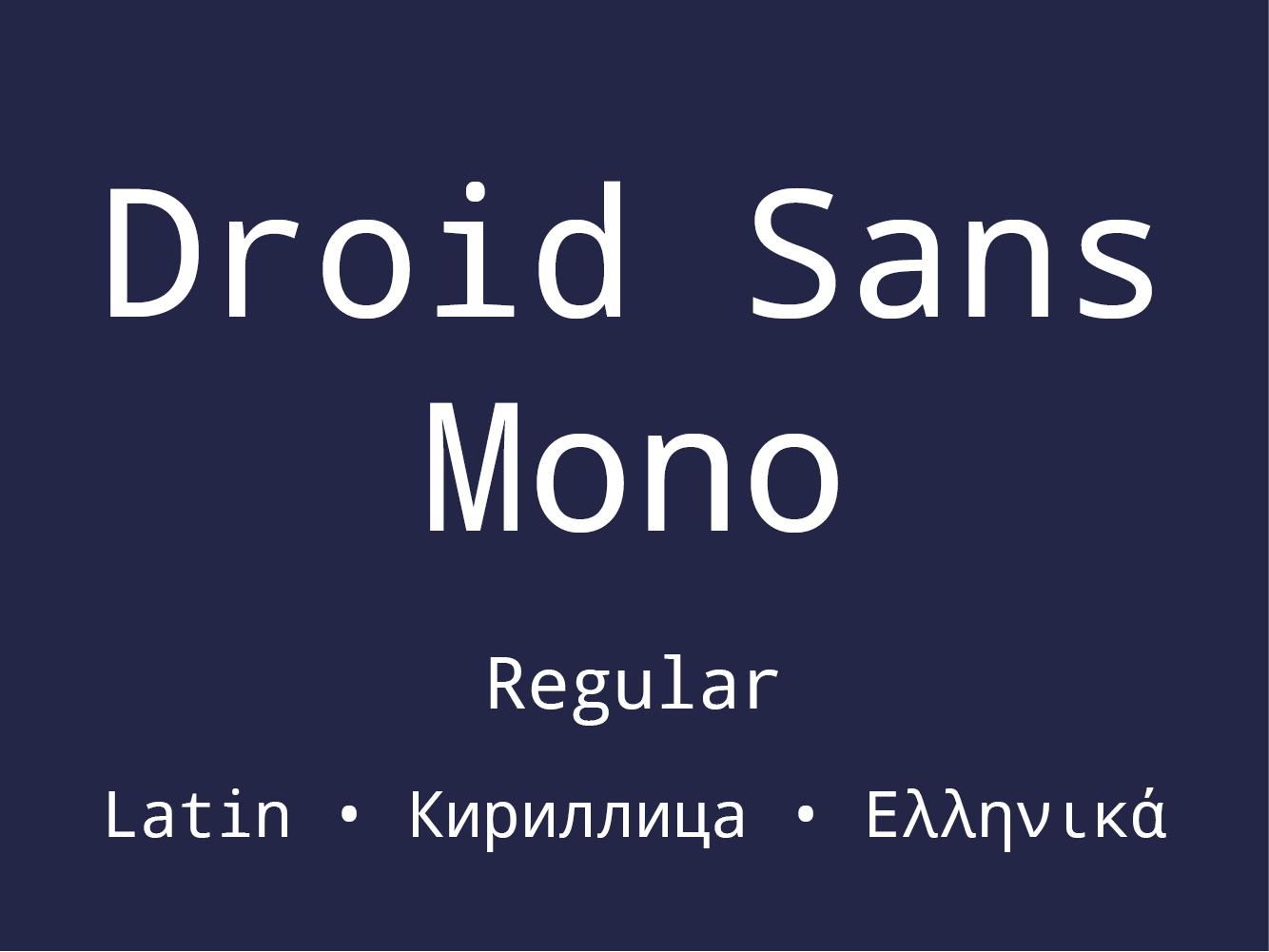 Droid Sans Mono
