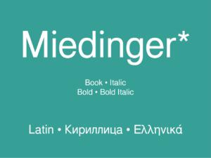 Miedinger*