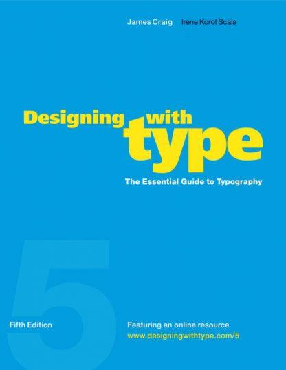 James Craig; Irene Korol Scala: Designing with Type