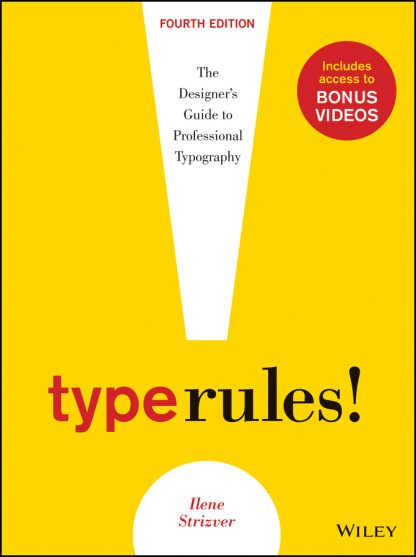 Ilene Strizver: Type Rules (4th ed.)