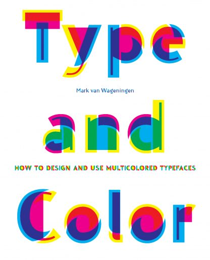 Mark van Wageningen. Type Color