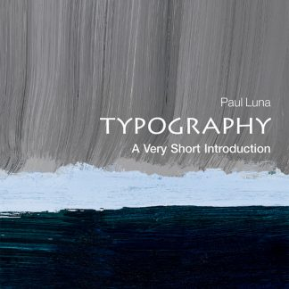 Paul Luna: Typography A Very Short Introduction