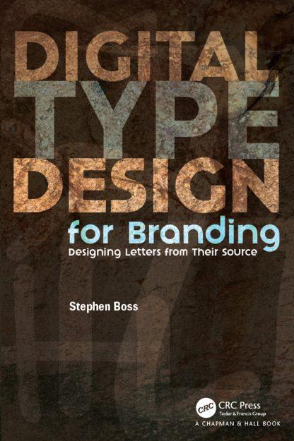 Stephen Boss: Digital Type Design for Branding