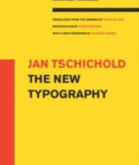 The New Typography: (A Centennial Book)