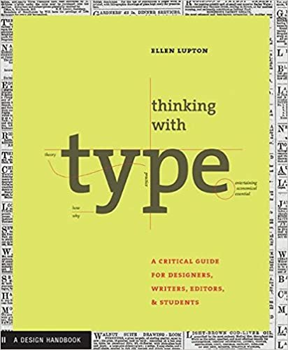 Thinking with Type: A Primer for Designers