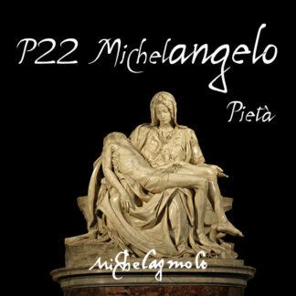 P22 Michelangelo