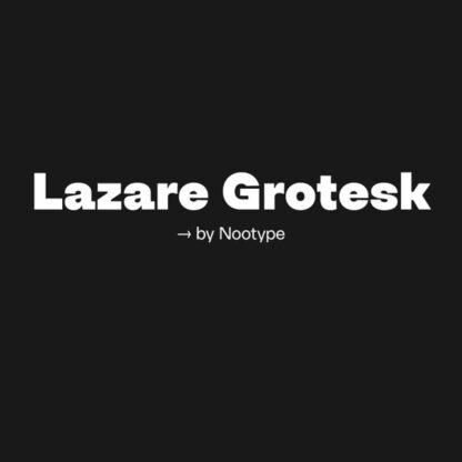 Lazare Grotesk